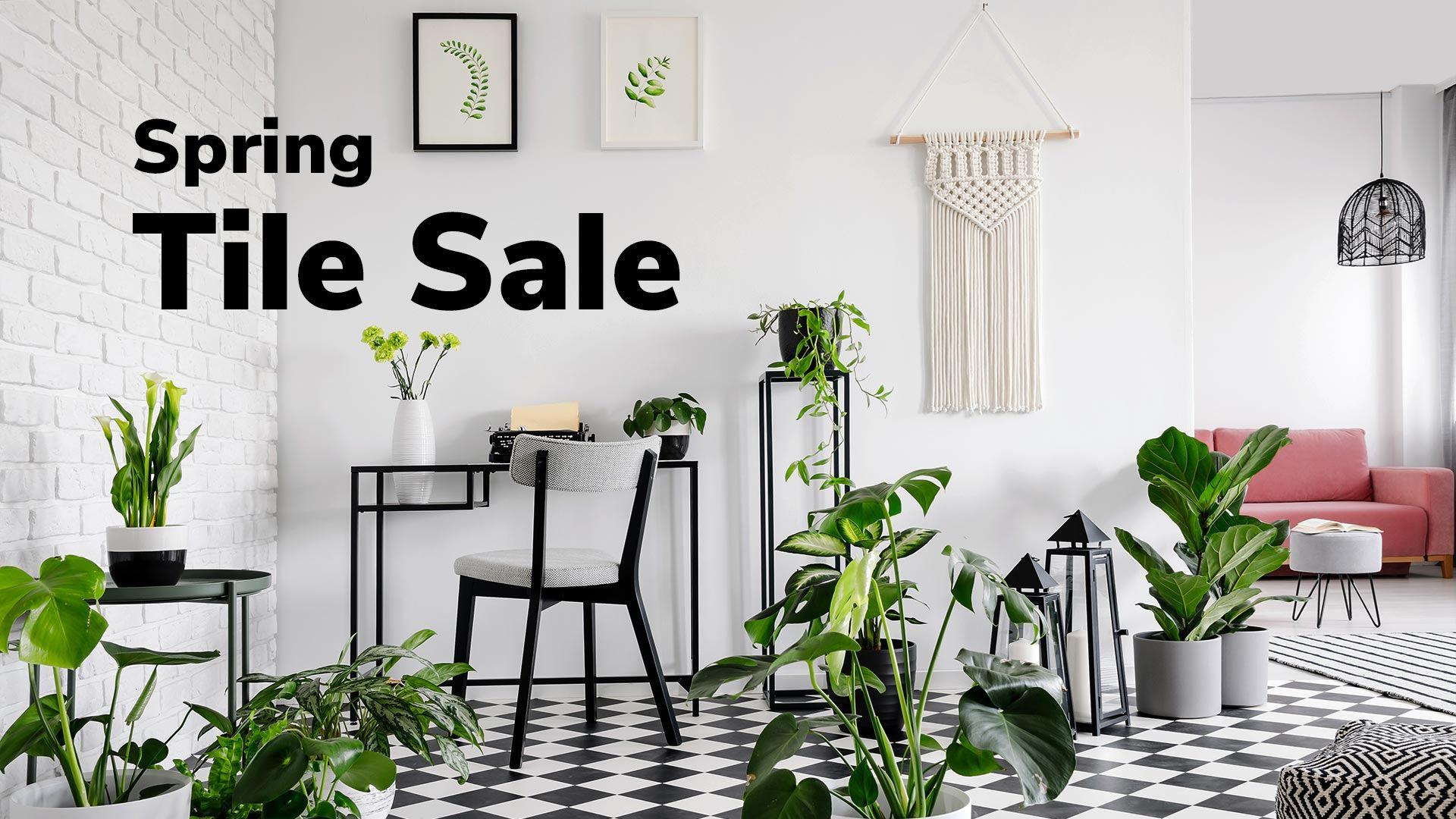 Spring Tile Sales